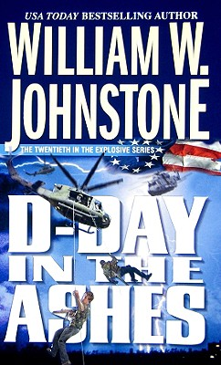 D-Day in the Ashes By Johnstone, William W.