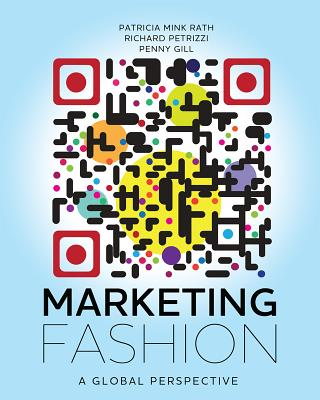 Fashion Marketing By Rath, Patricia Mink/ Petrizzi, Richard/ Gill, Penny